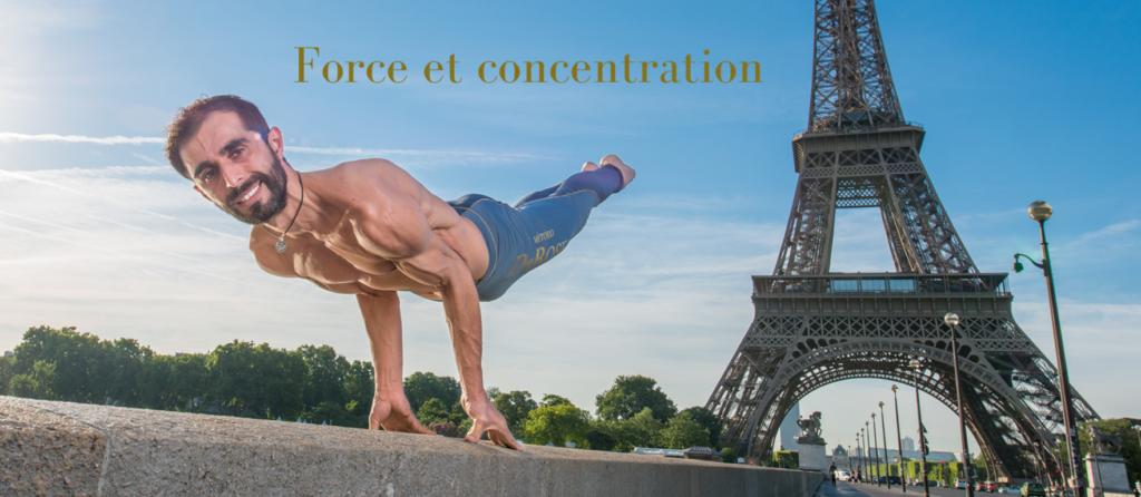 force et concentration